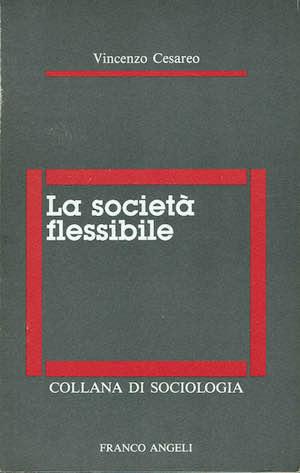 La società flessibile