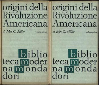 ORIGINI DELLA RIVOLUZIONE AMERICANA. VOLUME I-II.