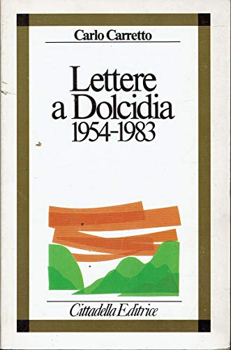 Lettere a Dolcidia 1954 - 1983